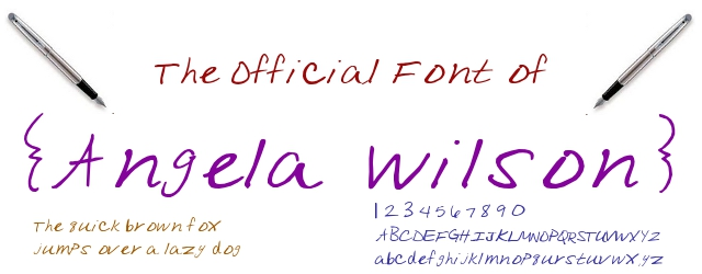 The Official Font of Angela Wilson